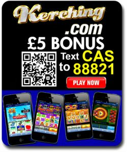 kerching mobile £5 free no deposit mobile slot game bonus